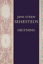 Jens Steen Sehesteds digtning 1-2