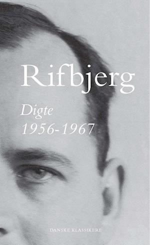 klaus rifbjerg – Digte 1956-1967-klaus rifbjerg-bog på saxo.com