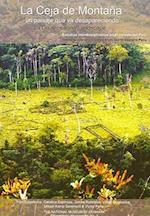 La Ceja De Montana (Ethnographic monographs)