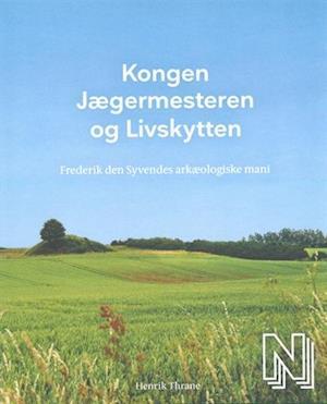 Bog, indbundet Kongen, Jægermesteren og Livskytten af Henrik Thrane