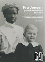 Fru Jensen og andre vestindiske danskere (Nationalmuseet)