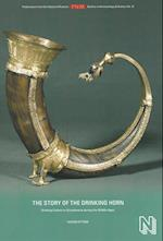 The Story of the Drinking Horn (Publications of the National Museum Studies in Archaeology, nr. 21)