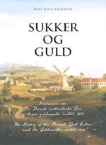Sukker Og Guld (Sugar and Gold)