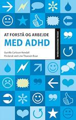 At forstå og arbejde med ADHD