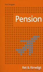 Pension (Ret & Rimeligt)