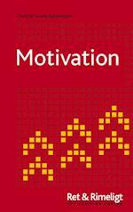 Motivation (Ret & Rimeligt)