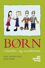 Børn i familie- og socialretten af Nell Rasmussen, Jane Røhl