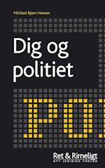 Dig og politiet (Ret & Rimeligt)