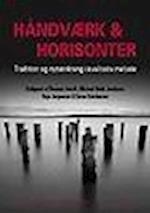 Håndværk og Horisonter (University of Southern Denmark studies in history and social sciences)