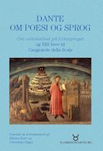 Dante om poesi og sprog (Klassikeroversættelser, nr. 9)