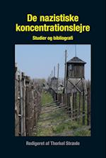 De nazistiske koncentrationslejre (University of Southern Denmark studies in history and social sciences, nr. 375)