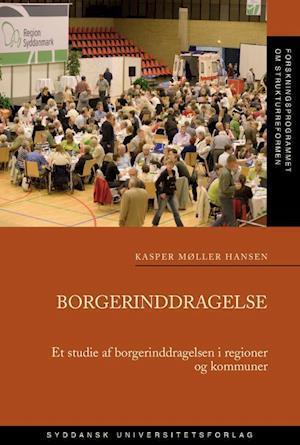 Bog hæftet Borgerinddragelse af Kasper Møller Hansen
