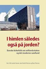 I himlen således også på jorden? (University of Southern Denmark studies in history and social sciences, nr. 396)