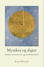 Mystiker og digter (University of Southern Denmark studies in Scandinavian languages and literatures)