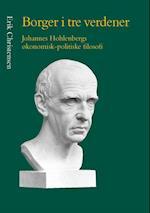 Borger i tre verdener (University of Southern Denmark studies in philosophy, nr. 25)