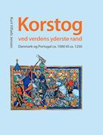 Korstog ved verdens yderste rand af Kurt Villads Jensen
