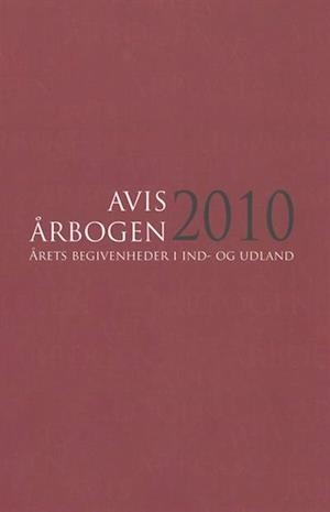 Bog, indbundet Avisårbogen 2010 af Kristine Rex