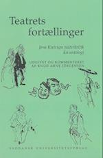 Teatrets fortællinger (University of Southern Denmark studies in Scandinavian languages and literatures)
