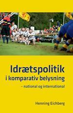 Idrætspolitik i komparativ belysning (University of Southern Denmark Studies in Sport and Movement)