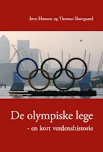De olympiske lege (University of Southern Denmark studies in history and social sciences)