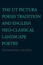Ut Pictura Poesis Tradition & English Neo-Classical Landscape Poetry af Flemming Olsen