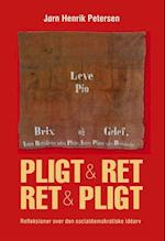 Pligt & ret - Ret & pligt (University of Southern Denmark studies in history and social sciences)
