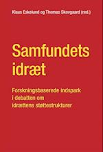 Samfundets idræt (University of Southern Denmark Studies in Sport and Movement)