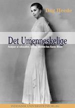 Det umenneskelige (University of Southern Denmark Studies in Scandinavian Languages, nr. 48)