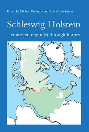 Bog, paperback Schleswig Holstein af Mr. Michael Bregnsbo