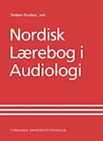 Nordisk Lærebog i Audiologi af Torben Poulsen