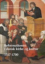 Reformationen i dansk kirke og kultur I-III
