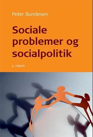 Bog, hæftet Sociale problemer og socialpolitik af Peter Bundesen