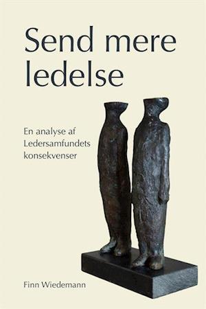 Bog, hæftet Send mere ledelse af Finn Wiedemann