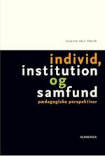 Individ, institution og samfund