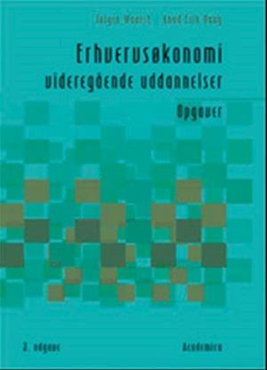 Bog, hæftet Erhvervsøkonomi - videregående uddannelser - Opgaver af Jørgen Waarst, Knud Erik Bang