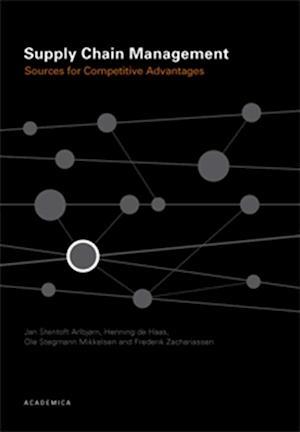 Bog, hæftet Supply chain management af Frederik Zachariassen, Henning de Haas, Jan Stentoft