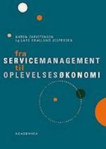 Fra servicemanagement til oplevelsesøkonomi