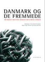 Danmark og de fremmede af Manni Crone, Jens Peter Frølund Thomsen, Nikolaj Petersen