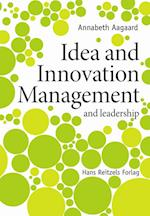 Idea and innovation management - and leadership