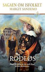 Rodløs (Sagaen om Isfolket, nr. 9)
