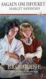 Brødrene (Sagaen om Isfolket, nr. 30)