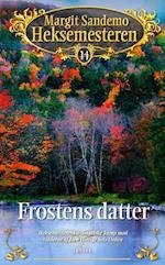Frostens datter (Heksemesteren, nr. 14)