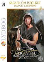 Isfolket 29 - Lucifers kærlighed, Mp3 (Sagaen om Isfolket)