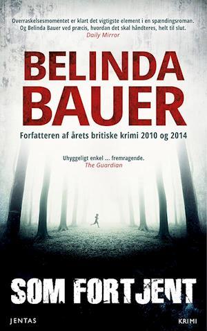 Bog, hæftet Som fortjent af Belinda Bauer