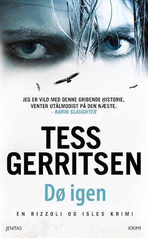 Bog, paperback Dø igen af Tess Gerritsen