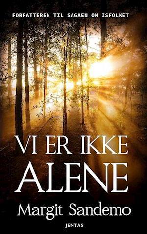 Bog, hardback Vi er ikke alene af Margit Sandemo