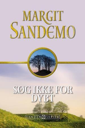 margit sandemo – Sandemoserien 39  -  søg ikke for dybt fra saxo.com