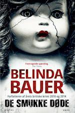 De smukke døde af Belinda Bauer