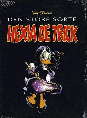 Bog, indbundet Walt Disney's Den store sorte Hexia De Trick af Mikael Tjellesen