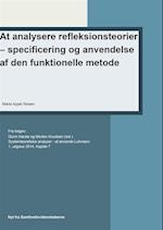 At analysere refleksionsteorier specificering og anvendelse af den funktionelle metode